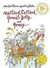 Mustard, Custard, Grumble Belly and Gravy by Michael Rosen (Mixed media product, 2007)