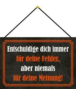 Never For Meinung Excuse Shield with Cord Tin Sign 20 X 30 CM FA1207-K
