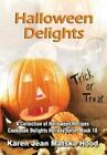 Halloween Delights Cookbook by Karen Jean Matsko Hood (Hardback, 2012)