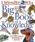 I Wonder Why Big Book of Knowledge by Pan Macmillan (Hardback, 2005)