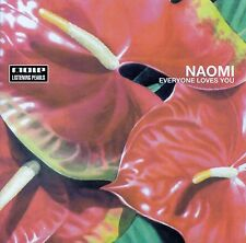 NAOMI ‎: EVERYONE LOVES YOU / CD - TOP-ZUSTAND