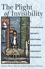 The Plight of Invisibility von Judy Marquez Kiyama und Donna Marie Harris (2015, Taschenbuch)