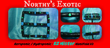 Hydroponic / Aeroponic - EZ Mister Manifold 10 with 360 Degree Microsprayers