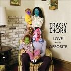 Love and Its Opposite [Digipak] by Tracey Thorn (CD, May-2010, Merge)