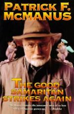 The Good Samaritan Strikes Again by Patrick F. McManus (1993, Paperback, Revised)