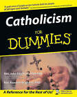 Catholicism For Dummies by Rev. John Trigilio, Rev. Kenneth Brighenti (Paperback, 2003)