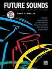 Future Sounds: A Book of Contemporary Drumset Concepts, Book & CD by David Garibaldi (Paperback / softback)
