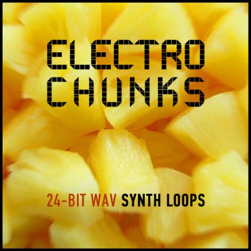 Electro Chunks Synth Loops EDM 24-Bit WAV Ableton Logic Pro FL Studio Bitwig