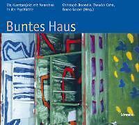 Buntes Haus: Ein Kunstprojekt mit Menschen in der Psychiatrie
