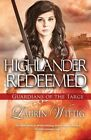 Highlander Redeemed by Laurin Wittig (Paperback, 2015)
