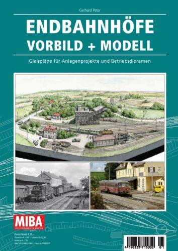 Modell Planungshilfen MIBA Endbahnhöfe Vorbild