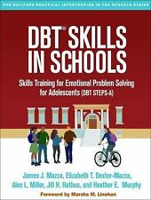 The Guilford Practical Intervention in the Schools: DBT® Skills in Schools :...