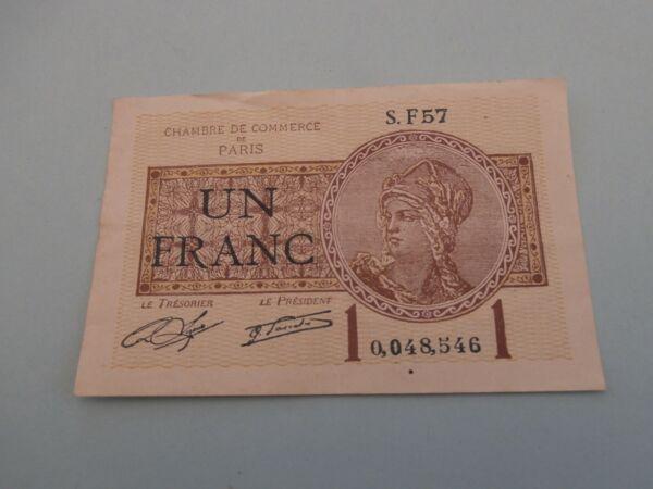 Billet De Necessite 1 Franc Chambre De Commerce De Paris Etat: Ttb Lot 244