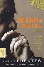 The Death of Artemio Cruz: A Novel FSG Classics
