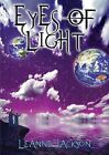 Eyes of Light: Book 1 by Leanne Jackson (Paperback, 2013)