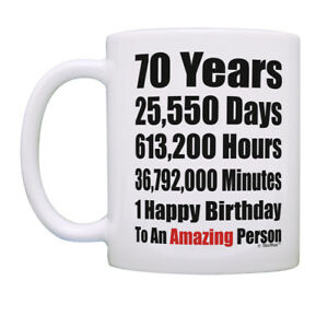 Details About Turning 70 Birthday Presents Years 1 Happy 70th Coffee Mug Tea Cup