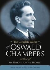 The Complete Works of Oswald Chambers by Oswald Chambers (Hardback, 2013)