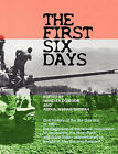 The First Six Days: Abu Dis Memories of the Six-day War in 1967 - the Beginning of the Israeli Occupation of the West Bank and Gaza Strip by Camden Abu Dis Friendship Association (CADFA) (Paperback, 2007)