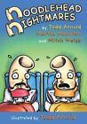 Noodlehead Nightmares by Martha Hamilton (Hardback, 2016)