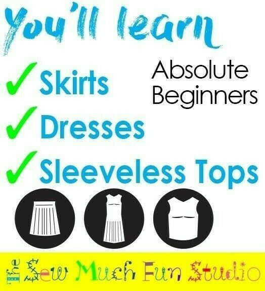 Absolute Beginners course - sewing for the hobbyist x 8 weeks starts 10 April or 3 May