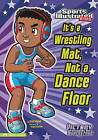 It's a Wrestling Mat, Not a Dance Floor by Scott Nickel (Hardback, 2011)