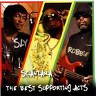The Best Supporting Acts von Sly & Robbie And Scantana (2011)