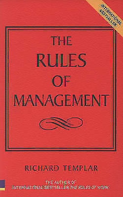 """""""AS NEW"""" Rules of Management: The Definitive Guide to Managerial Success (The Ru"""