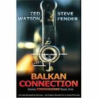 Balkan Connection: Series Fireshadows Book One by Ted Watson (Paperback / softback, 2002)