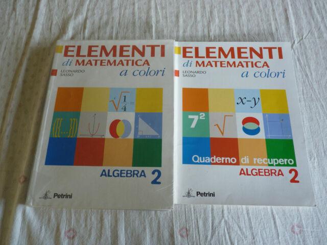9788849412710 Elementi di Matematica a Colori Algebra 2 + quaderno di recupero