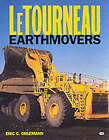 LeTourneau Earthmovers by Eric C. Orlemann (Paperback, 2001)