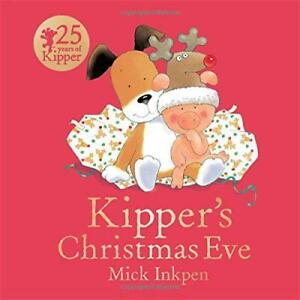 Kipper-039-s-Christmas-Eve-Board-Book-by-Inkpen-Mick-NEW-Book-FREE-amp-FAST-Delive