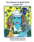 The Adventures of Mother Earth: A Forest Visit by Jeanne Follett (Paperback / softback, 2009)