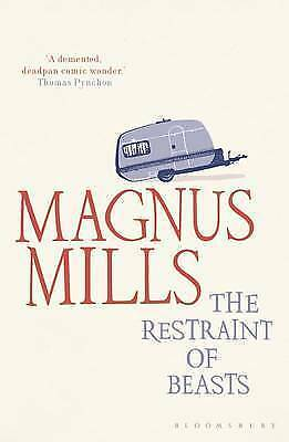 1 of 1 - The Restraint of Beasts, Acceptable, Magnus Mills, Book