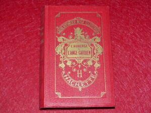 BIBLIOTHEQUE-ROSE-EDITION-ANCIENNE-COMTESSE-DE-SEGUR-AUBERGE-ANGE-GARDIEN