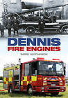 Dennis Fire Engines by Barry Hutchinson (Paperback, 2015)