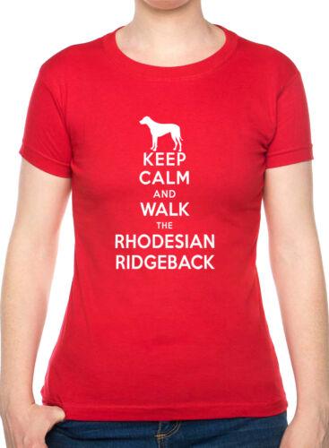 Keep Calm /& Walk Rhodesian Ridgeback Dog Lover Funny Ladies T-Shirt