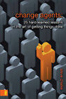 Change Agents: 25 Hard-learned Lessons in the Art of Getting Things Done by Steve Chalke (Paperback, 2007)