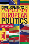 Developments in Central and East European Politics: No. 5 by Palgrave Macmillan (Paperback, 2013)