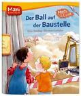 Mats und Lina - Der Ball auf der Baustelle von Anne Ameling (2011, Taschenbuch)
