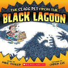 The Class Pet from the Black Lagoon by Mike Thaler (Hardback, 2008)