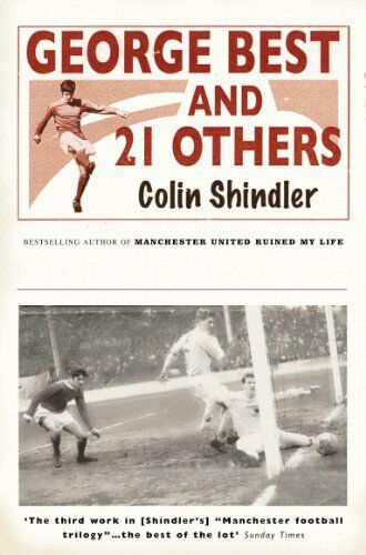George Best and 21 Others,Colin Shindler- 9780755311545