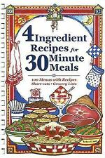 4 Ingredient Recipes for 30 Minute Meals by Barbara C. Jones (2005, Hardcover)