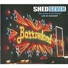Shed Seven - See Youse at the Barras (Live in Concert/Live Recording, 2008)
