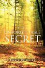 The Unforgettable Secret 9781453592076 by Nicole Wilkerson Book