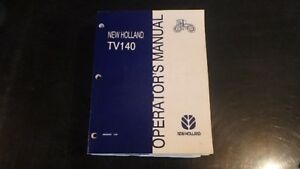 NEW-HOLLAND-TV140-TRACTOR-OPERATORS-MANUAL-BN22
