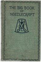 The Big Book Of Needlecraft (Odhams 1935 hardback)