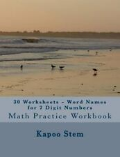 30 Days Math Number Name: 30 Worksheets - Word Names for 7 Digit Numbers :...