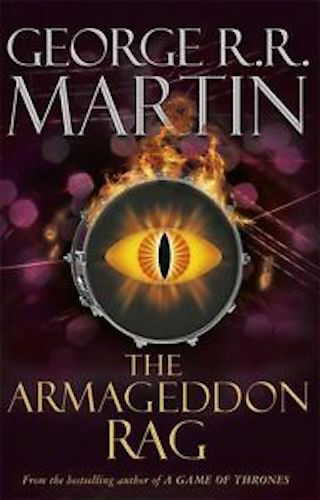 1 of 1 - GEORGE R R MARTIN __ THE ARMAGEDDON RAG ___ BRAND NEW __ FREEPOST UK