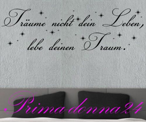 Wandtattoo Sprüche Zitate Träume nicht dein Leben 118cm x 50cm