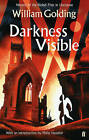 Darkness Visible by William Golding (Paperback, 2013)